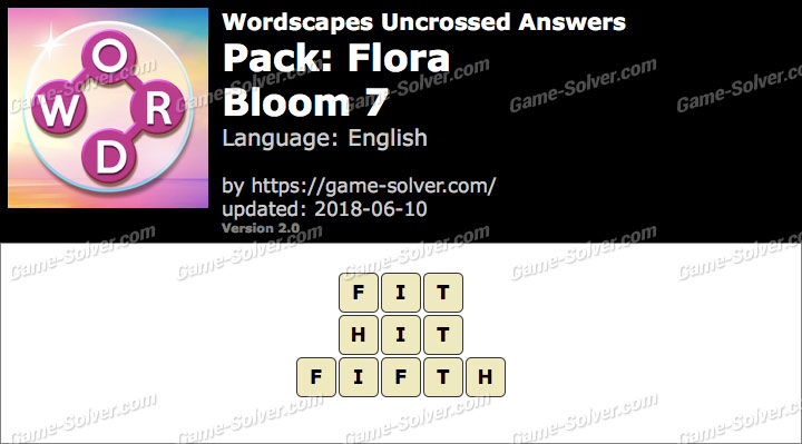 Wordscapes Uncrossed Flora-Bloom 7 Answers