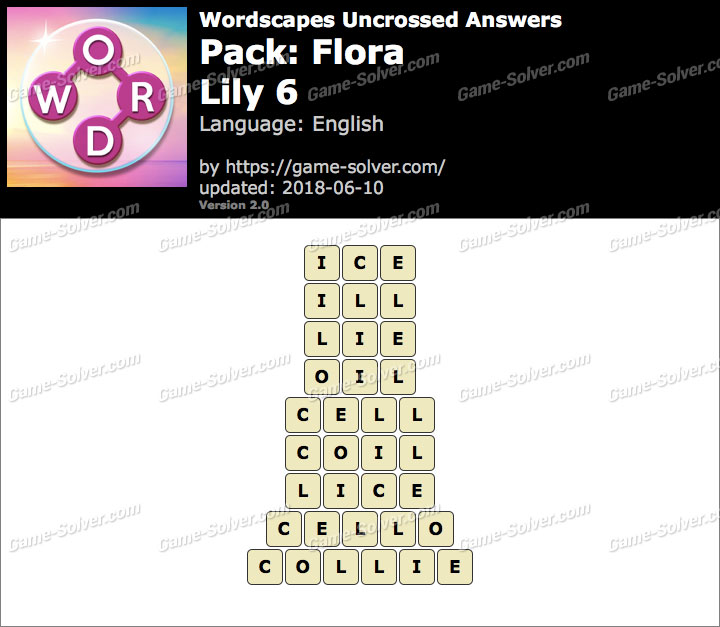 Wordscapes Uncrossed Flora-Lily 6 Answers