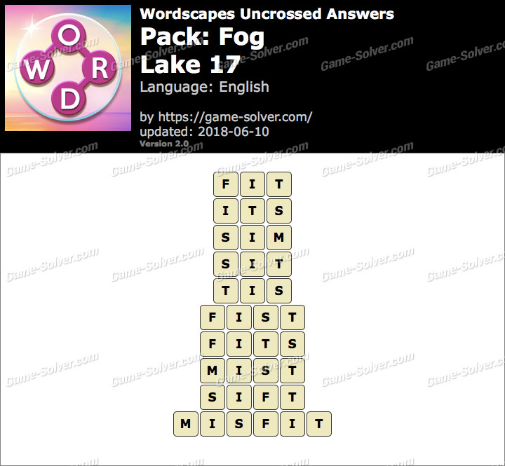 Wordscapes Uncrossed Fog-Lake 17 Answers
