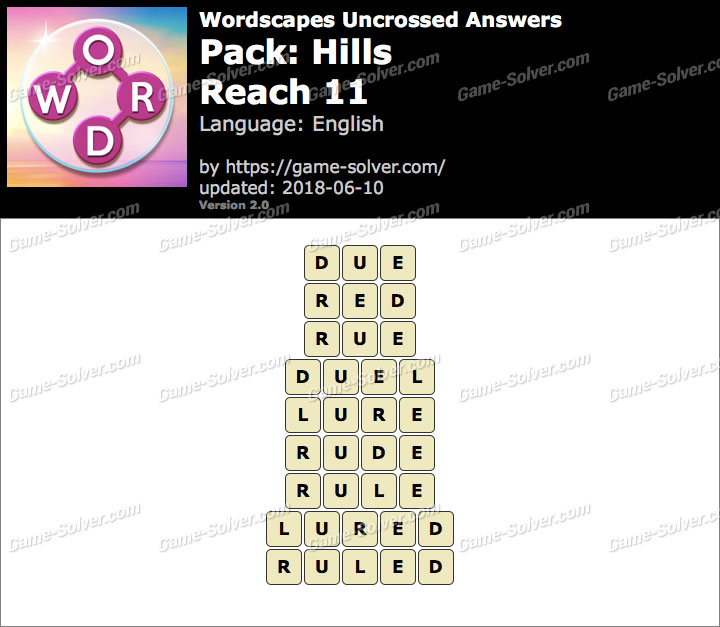 Wordscapes Uncrossed Hills-Reach 11 Answers