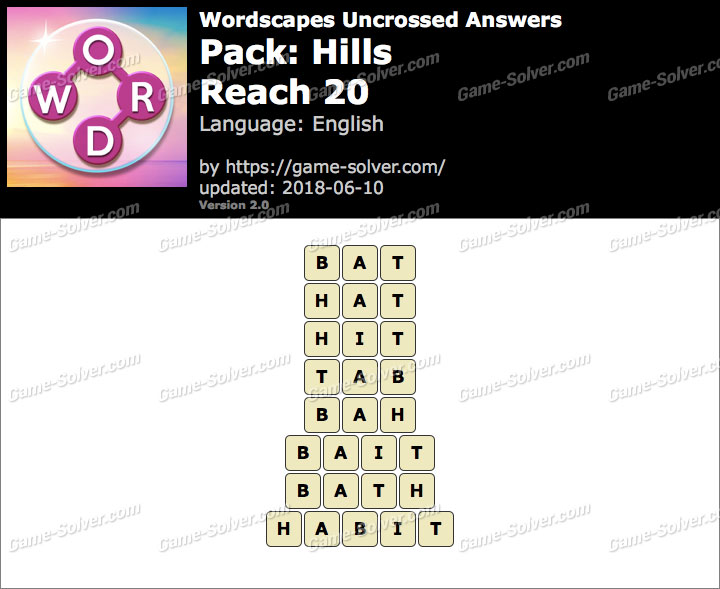 Wordscapes Uncrossed Hills-Reach 20 Answers