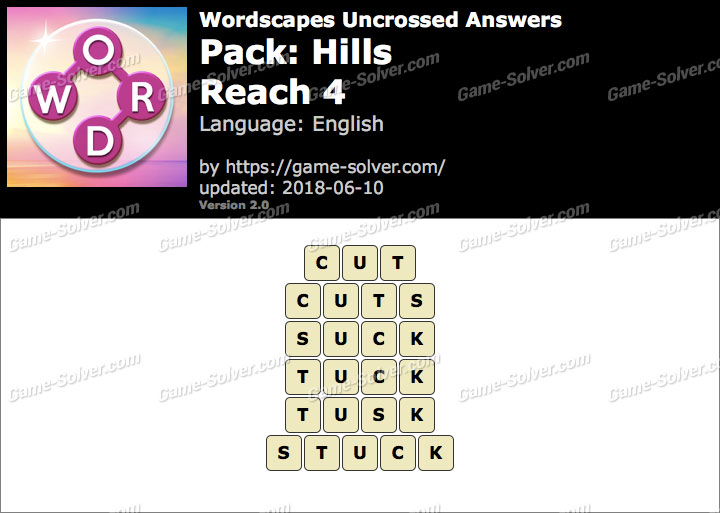 Wordscapes Uncrossed Hills-Reach 4 Answers