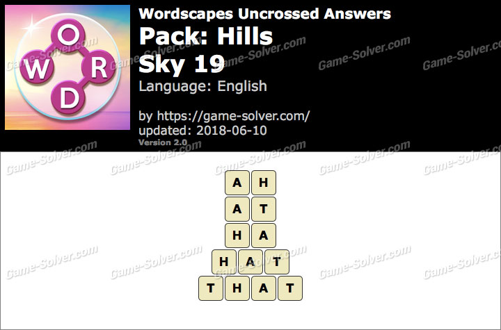 Wordscapes Uncrossed Hills-Sky 19 Answers
