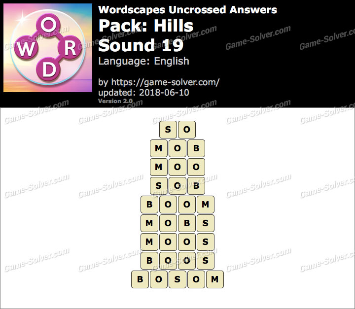 Wordscapes Uncrossed Hills-Sound 19 Answers