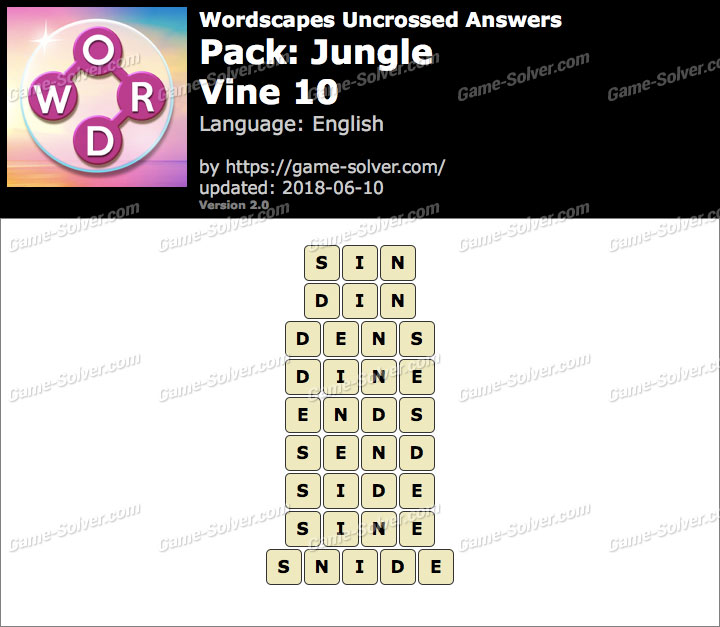 Wordscapes Uncrossed Jungle-Vine 10 Answers