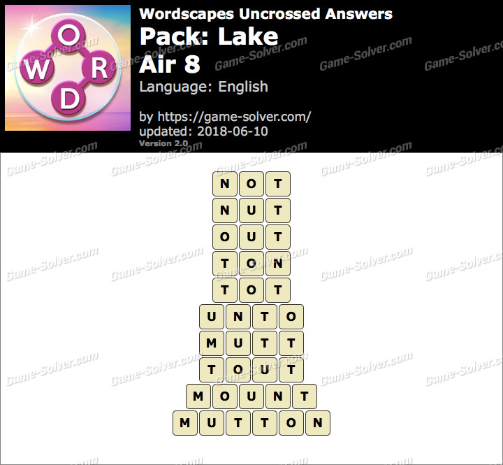 Wordscapes Uncrossed Lake-Air 8 Answers