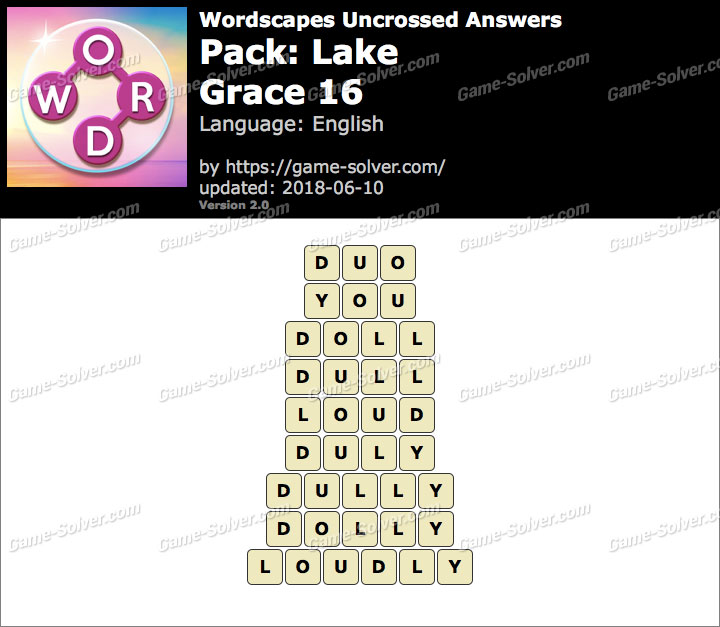 Wordscapes Uncrossed Lake-Grace 16 Answers