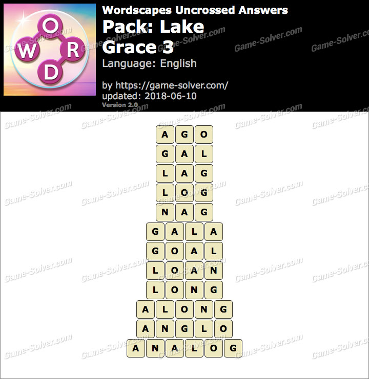 Wordscapes Uncrossed Lake-Grace 3 Answers