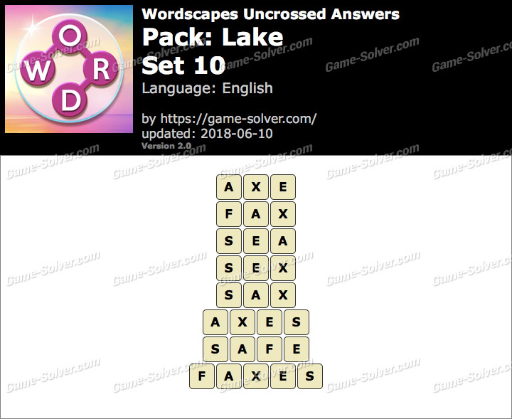 Wordscapes Uncrossed Lake-Set 10 Answers