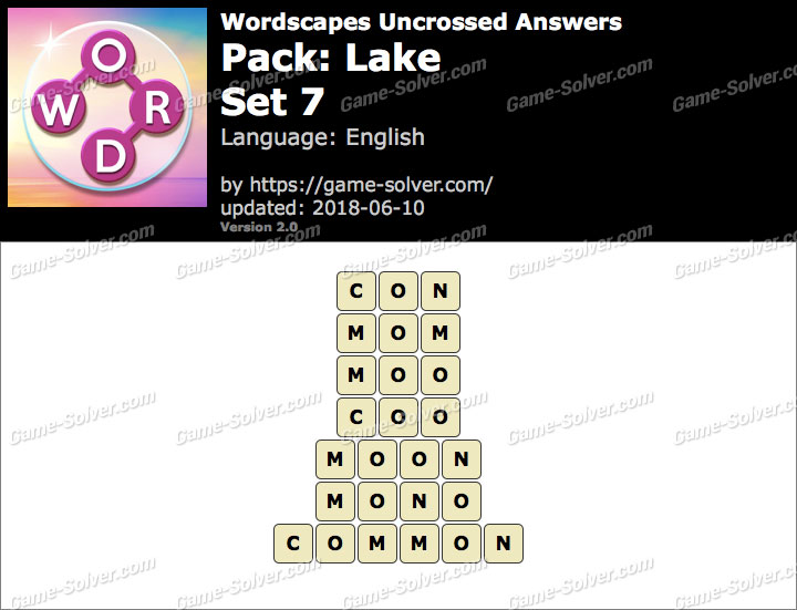 Wordscapes Uncrossed Lake-Set 7 Answers