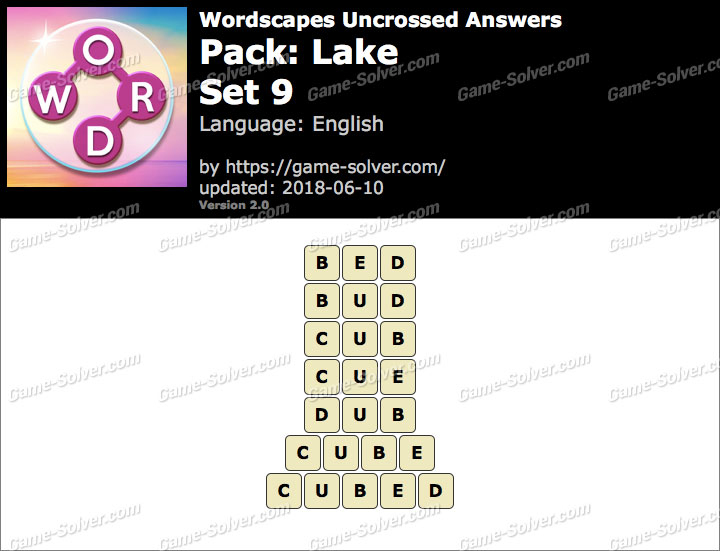 Wordscapes Uncrossed Lake-Set 9 Answers