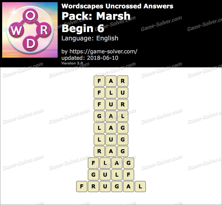 Wordscapes Uncrossed Marsh-Begin 6 Answers