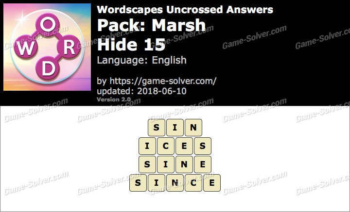 Wordscapes Uncrossed Marsh-Hide 15 Answers