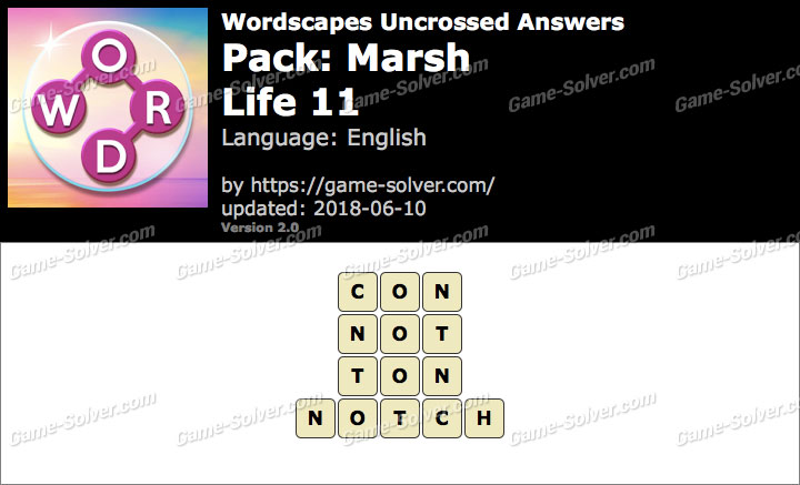 Wordscapes Uncrossed Marsh-Life 11 Answers