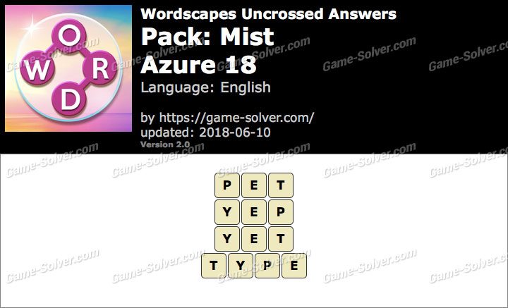 Wordscapes Uncrossed Mist-Azure 18 Answers