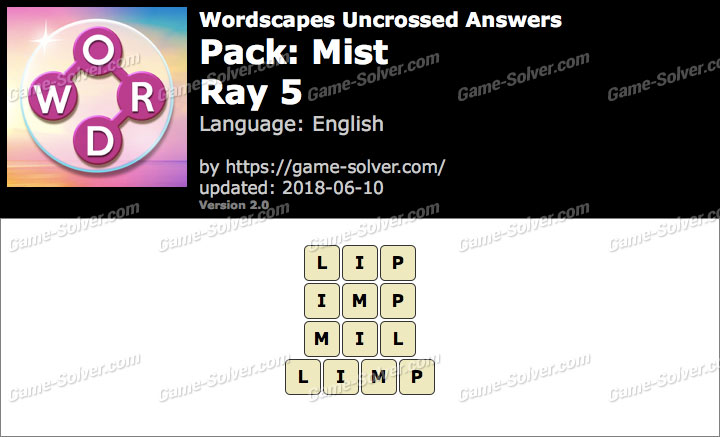 Wordscapes Uncrossed Mist-Ray 5 Answers