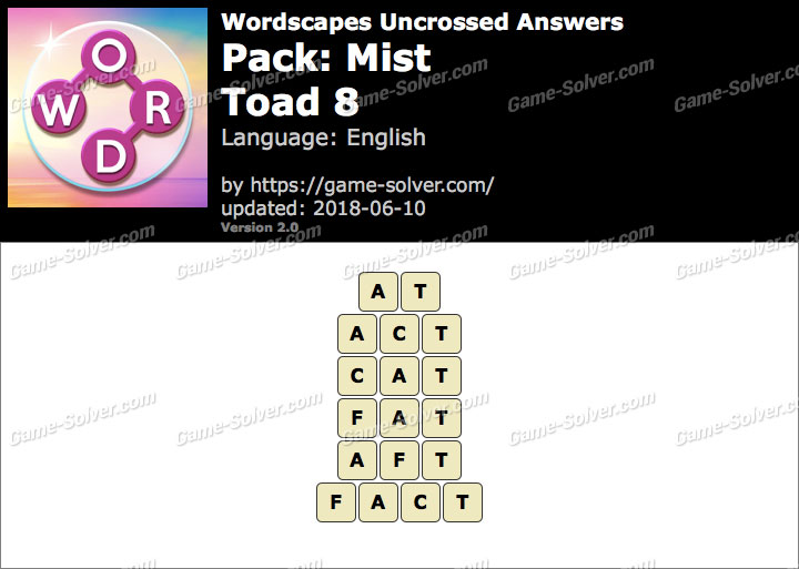 Wordscapes Uncrossed Mist-Toad 8 Answers