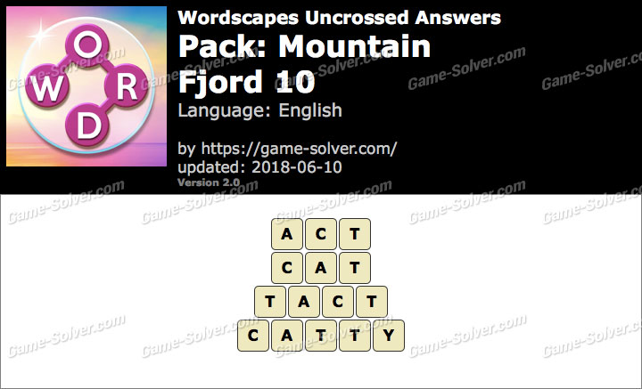 Wordscapes Uncrossed Mountain-Fjord 10 Answers