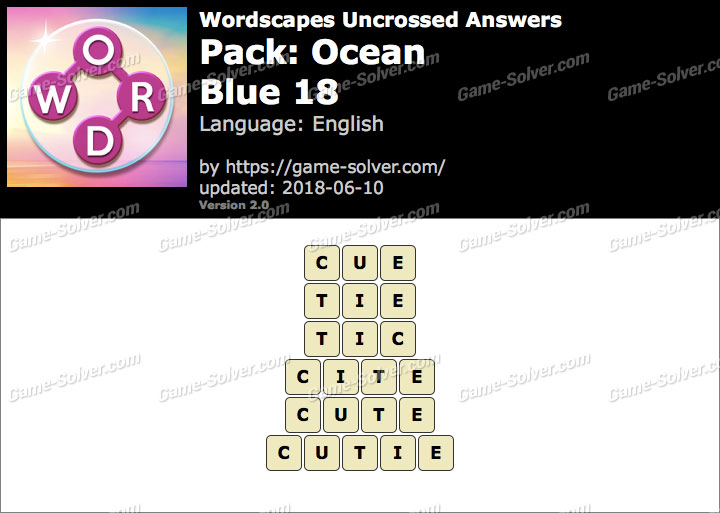 Wordscapes Uncrossed Ocean-Blue 18 Answers
