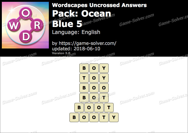 Wordscapes Uncrossed Ocean-Blue 5 Answers