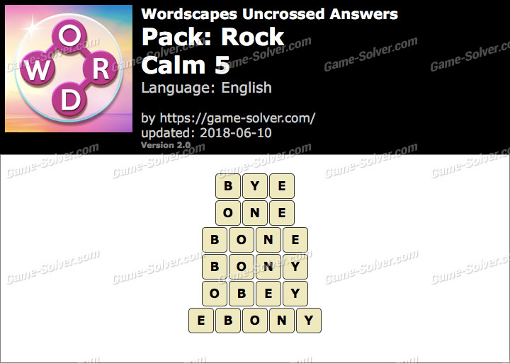 Wordscapes Uncrossed Rock-Calm 5 Answers
