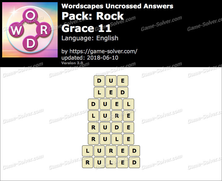 Wordscapes Uncrossed Rock-Grace 11 Answers