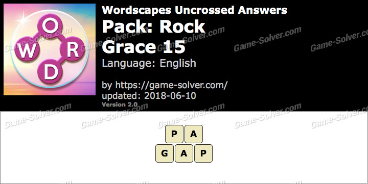 Wordscapes Uncrossed Rock-Grace 15 Answers
