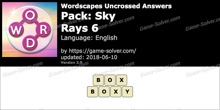 Wordscapes Uncrossed Sky-Rays 6 Answers