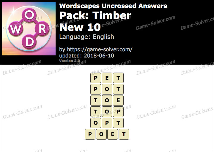 Wordscapes Uncrossed Timber-New 10 Answers