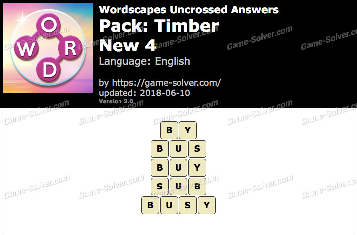 Wordscapes Uncrossed Timber-New 4 Answers
