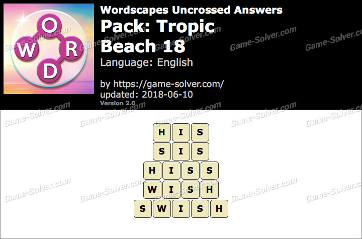 Wordscapes Uncrossed Tropic-Beach 18 Answers