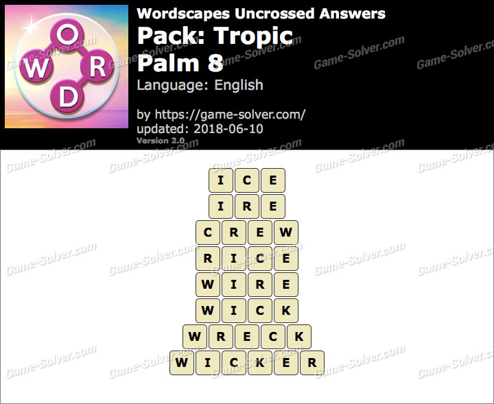 Wordscapes Uncrossed Tropic-Palm 8 Answers