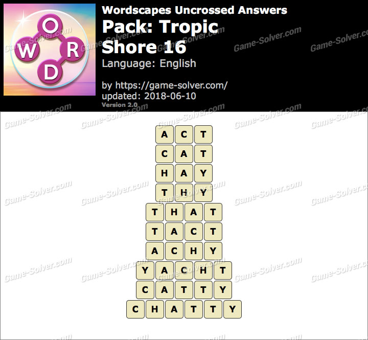 Wordscapes Uncrossed Tropic-Shore 16 Answers