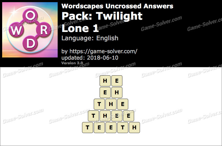 Wordscapes Uncrossed Twilight-Lone 1 Answers