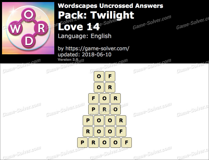 Wordscapes Uncrossed Twilight-Love 14 Answers