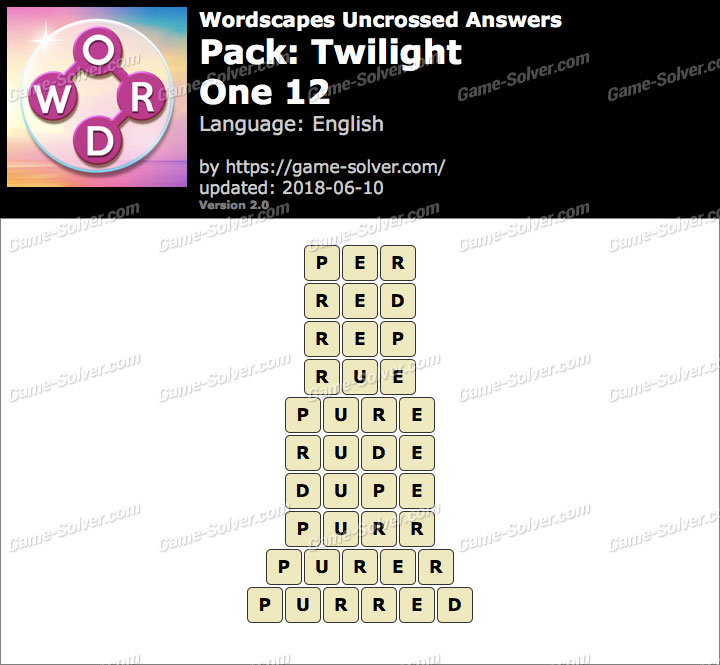 Wordscapes Uncrossed Twilight-One 12 Answers