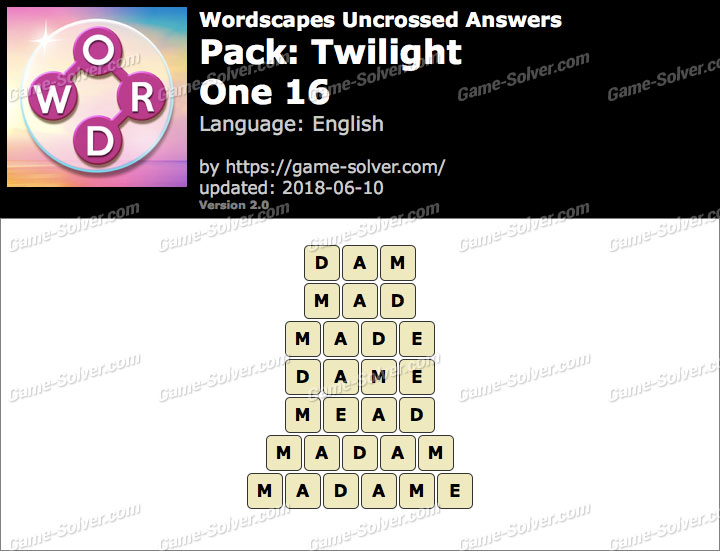 Wordscapes Uncrossed Twilight-One 16 Answers