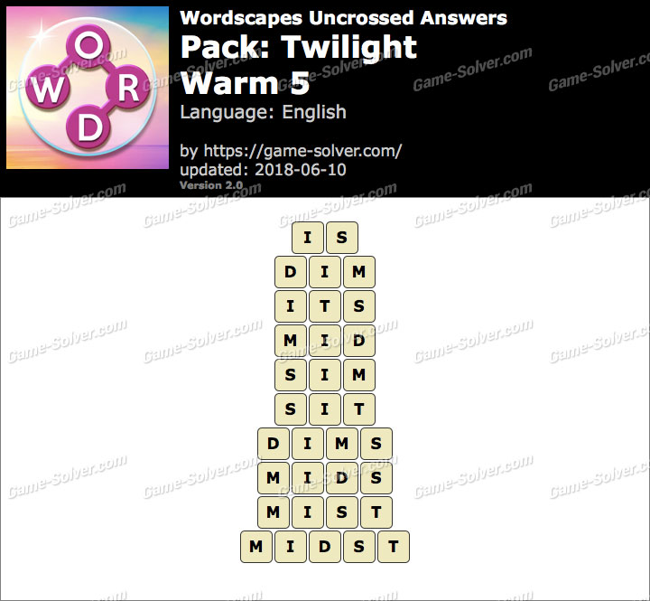 Wordscapes Uncrossed Twilight-Warm 5 Answers