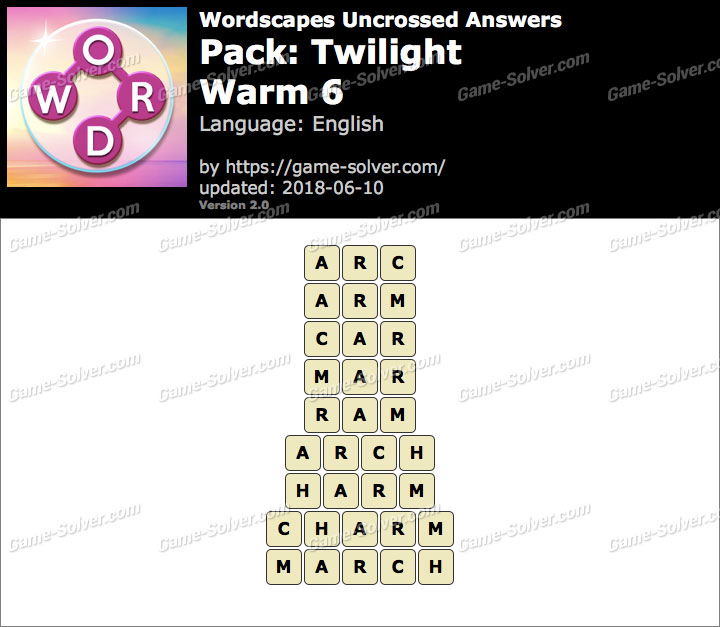 Wordscapes Uncrossed Twilight-Warm 6 Answers
