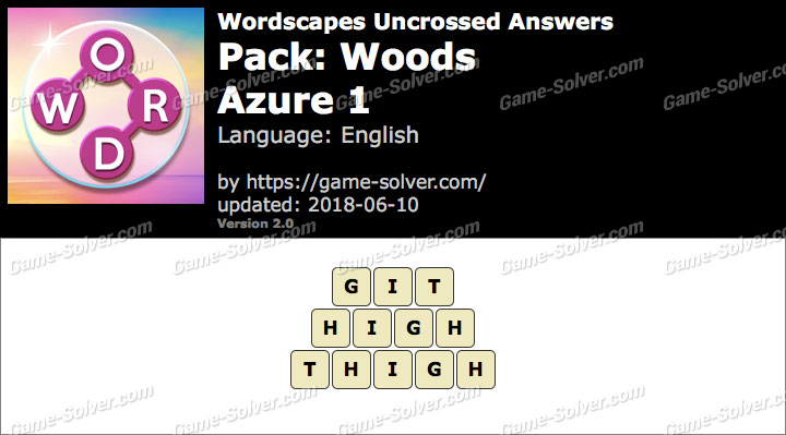 Wordscapes Uncrossed Woods-Azure 1 Answers
