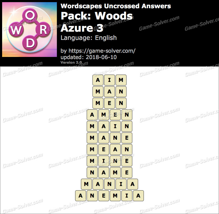 Wordscapes Uncrossed Woods-Azure 3 Answers