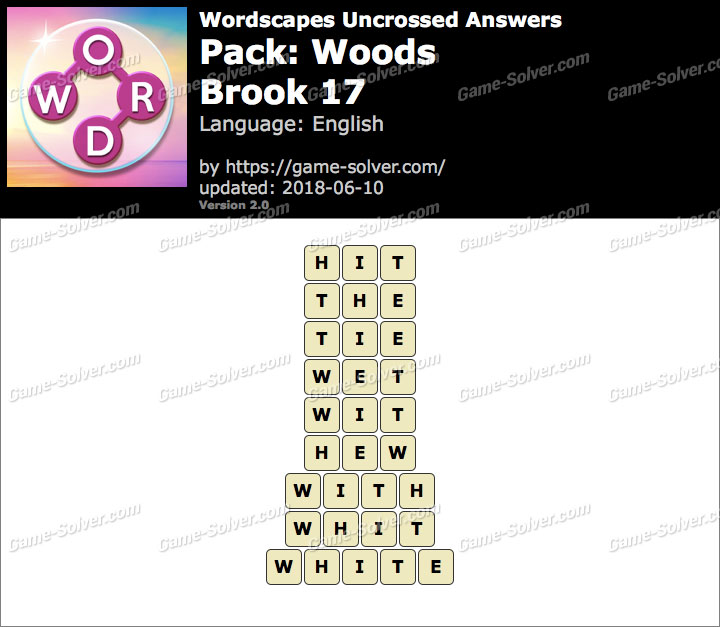 Wordscapes Uncrossed Woods-Brook 17 Answers