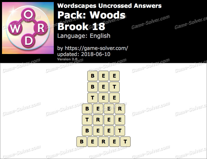 Wordscapes Uncrossed Woods-Brook 18 Answers