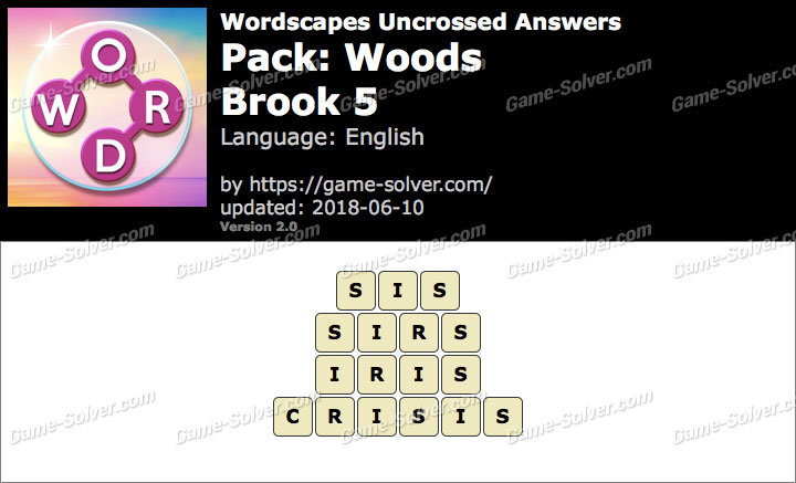 Wordscapes Uncrossed Woods-Brook 5 Answers