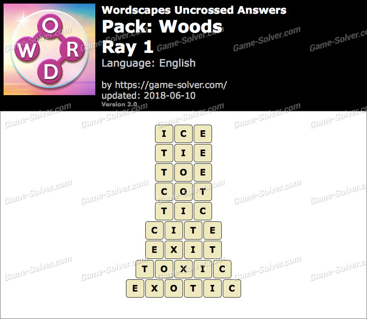 Wordscapes Uncrossed Woods-Ray 1 Answers