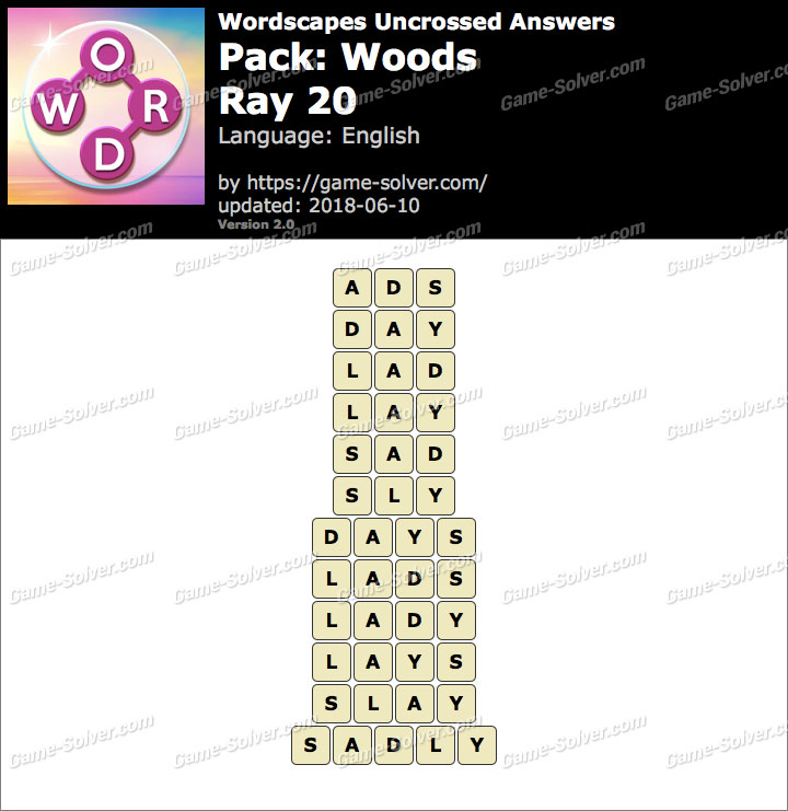 Wordscapes Uncrossed Woods-Ray 20 Answers