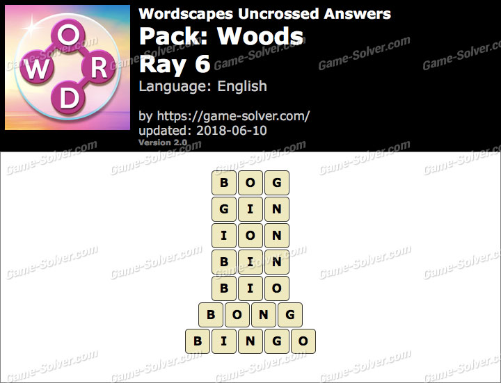 Wordscapes Uncrossed Woods-Ray 6 Answers
