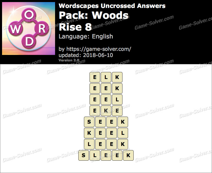 Wordscapes Uncrossed Woods-Rise 8 Answers