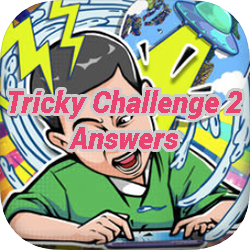 Tricky Challenge 2 Answers