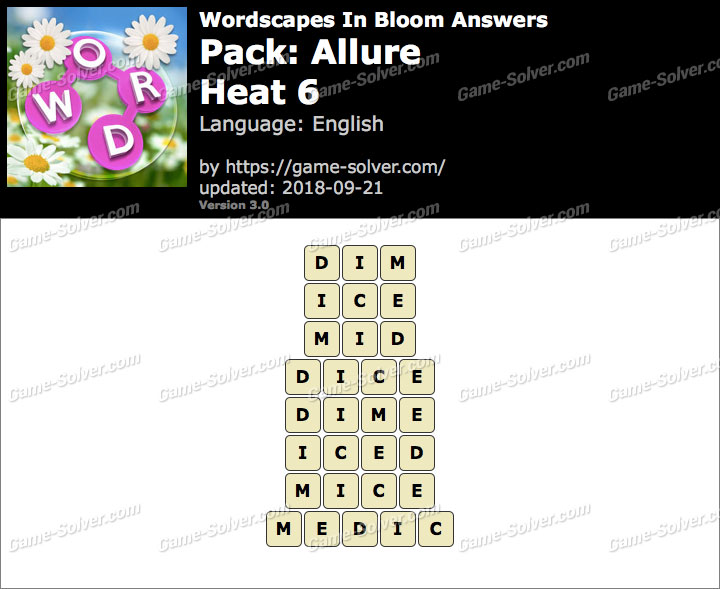 Wordscapes In Bloom Allure-Heat 6 Answers